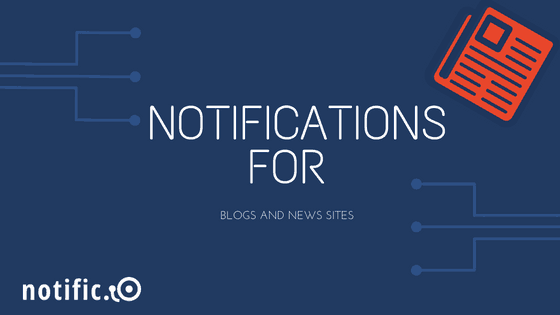 Push Notifications blog news sites