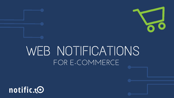 E-commerce web notifications