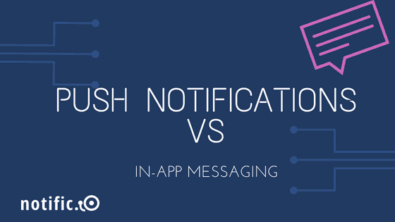 Push notifications and in-app messaging