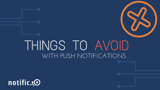Push notifications best practices