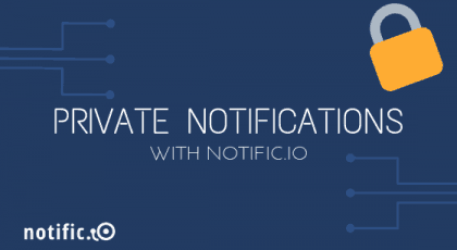 Creating private notifications in Notific.io