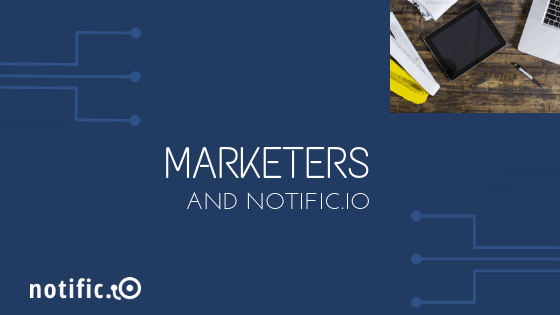 Email and push notifications for marketers