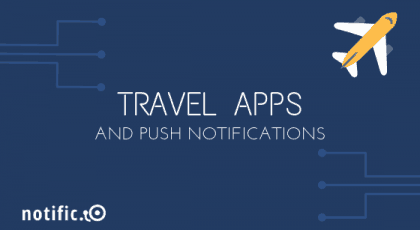 Push notifications for travel websites